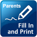 Parents fill in and print form